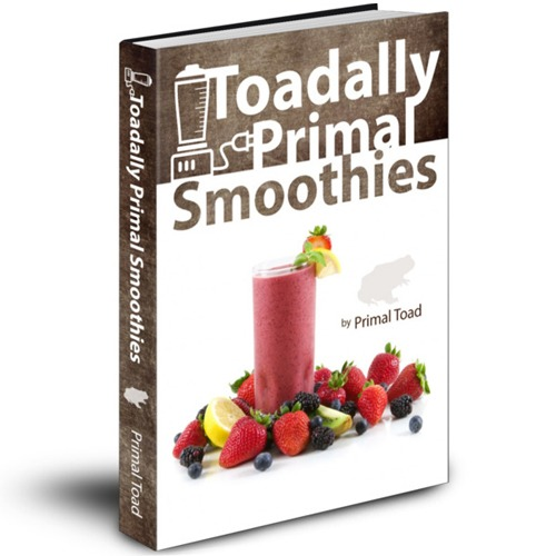 Toadally Primal Smoothies, by Todd Dosenberry