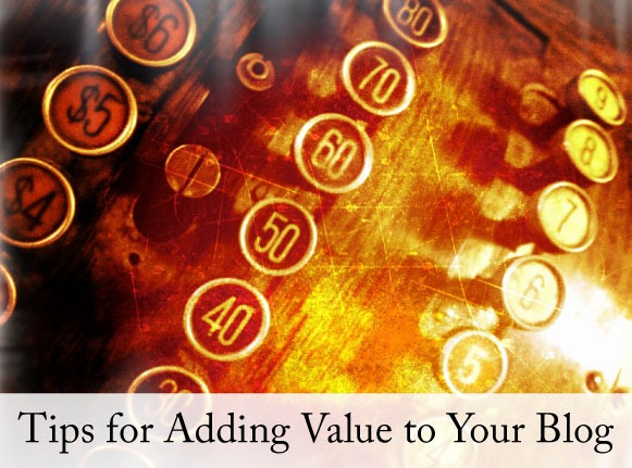 tips-adding-value-to-your-blog-designbyinsight.net