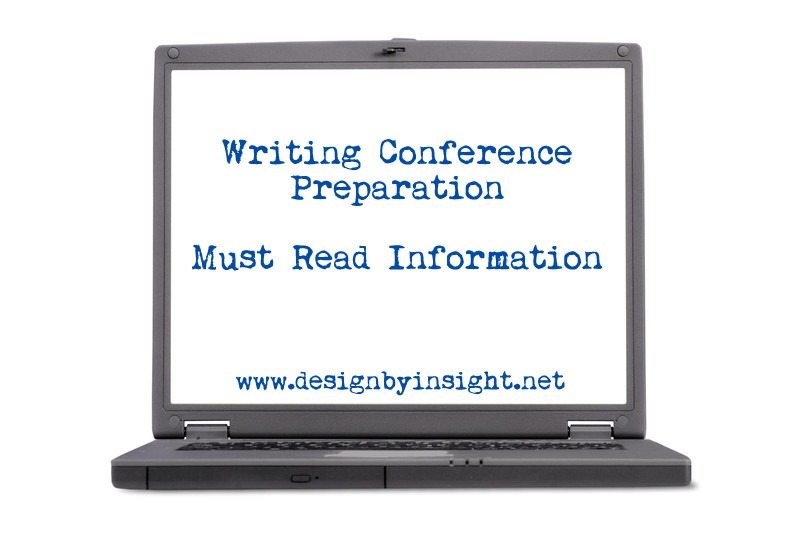 preparing for a writers conference www.designbyinsight.net