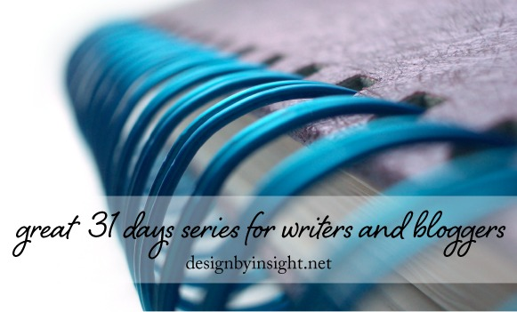great 31 days series for writers and bloggers