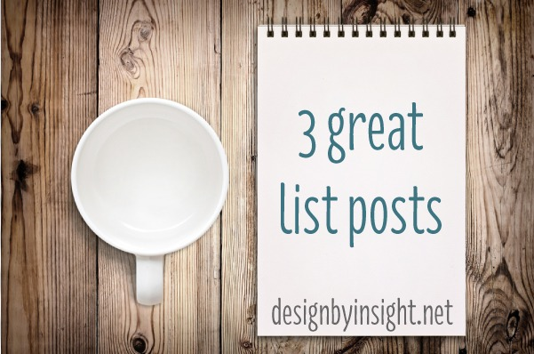 3 great list posts - designbyinsight.net
